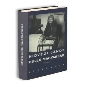 Hídvégi János Hulló magyarság