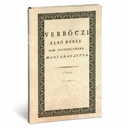 Werbőczi Magyarázattya