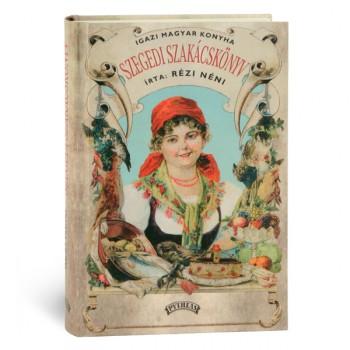 Rézi néni Szegedi szakácskönyv
