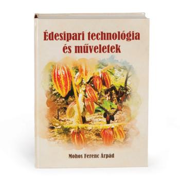 Édesipari technológia és műveletek