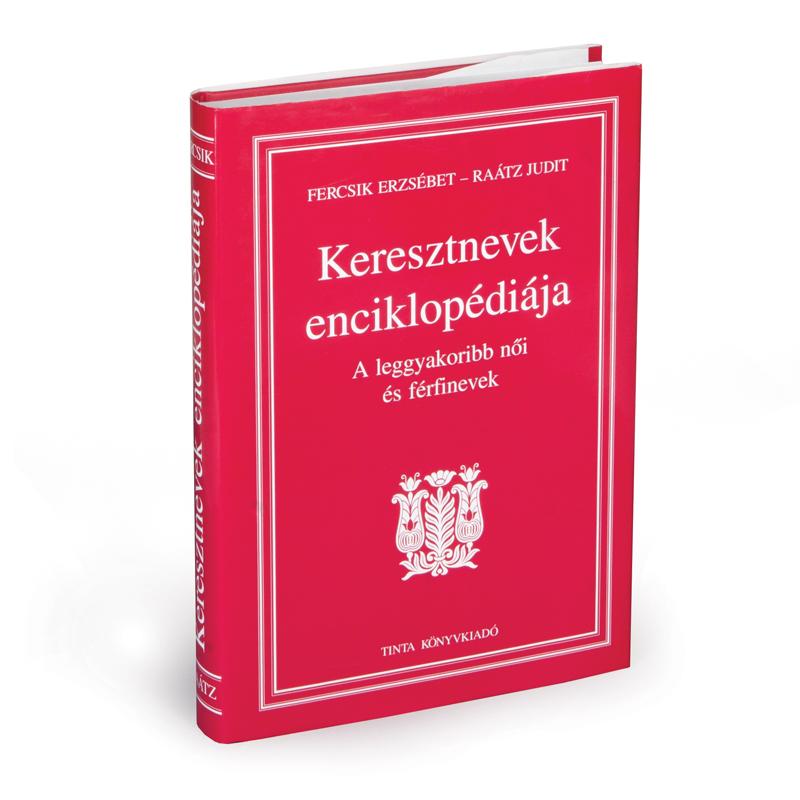 Fercsik Erzsébet, Raátz Judit: Keresztnevek enciklopédiája