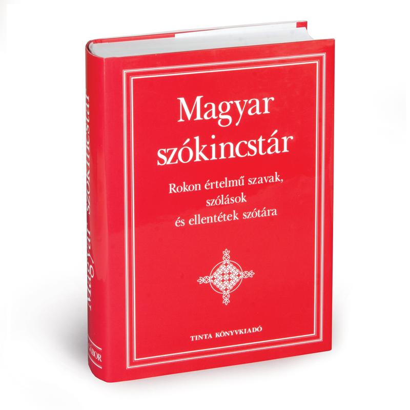 Kiss Gábor (főszerkesztő): Magyar szókincstár