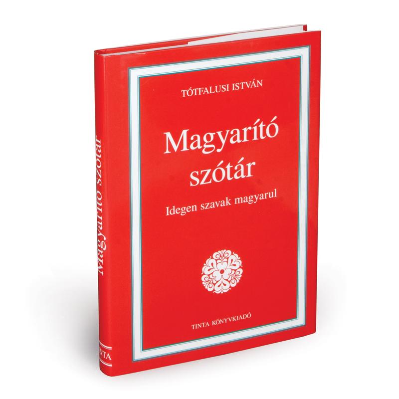 Tótfalusi István: Magyarító szótár
