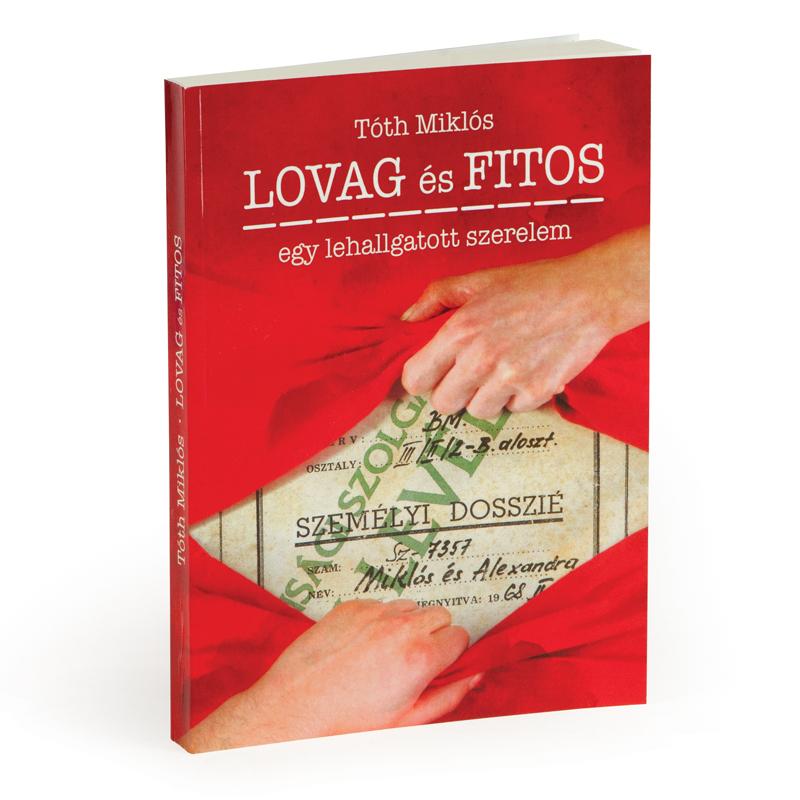 Tóth Miklós Lovag és Fitos