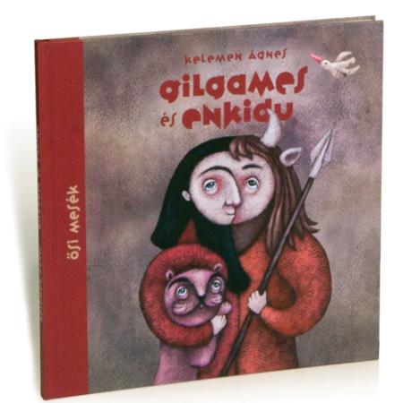 Kelemen Ágnes Gilgames és Enkidu