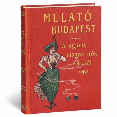 Lenkei Henrik (szerk.) A mulató Budapest