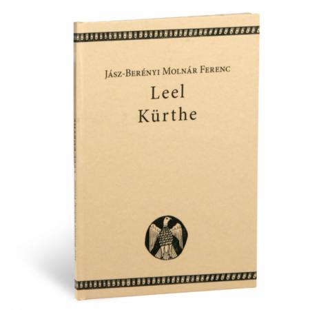 Jász-Berényi Molnár Ferenc Leel Kürthe