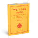 Kiss Gábor (főszerkesztő): Régi szavak szótára