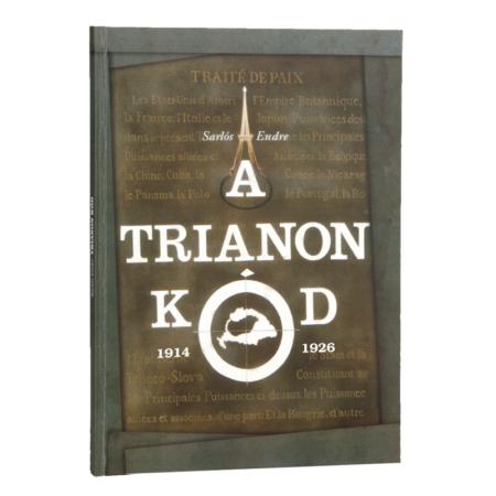 Sarlós Endre A Trianon-kód